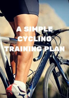 A Simple Cycling Training Plan