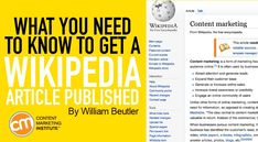 How to create a Wikipedia article for your brand that can get approved (and published) – Content Marketing Institute