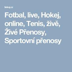 Fotbal, live, Hokej, online, Tenis, živě, Živé Přenosy, Sportovní přenosy Live, Ebay, Tennis