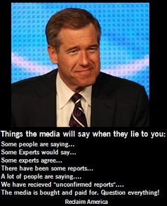 People that I considered to be journalist's, like Brian Williams, that I held to high esteem, have lost all integrety, and with it, my respect. I will never again spend a moment listening to anything they say. I don't know how they can face themselves, or their families by lying and witholding information about obama, from America.  They will face judgement and be held accountable, eventually.