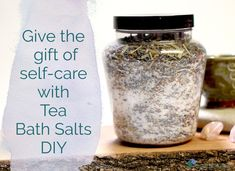 Create a gift or use up your tea stash with this Tea Bath Salts DIY. A quick and easy self-care gift for your loved ones on Valentines Day or anytime.