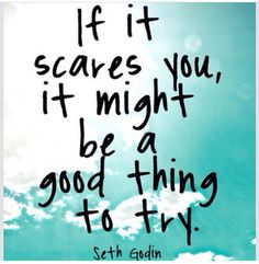 If it scared you..