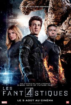 New 'Fantastic Four' posters features the film's heroes front and center, with the villainous Doctor Doom looming in the background. Fantastic 4 Movie, Fantastic Four Comics, Miles Teller, Xmen, Upcoming Superhero Movies, Film 2015, French Film, Days Of Future Past, Marvel Films