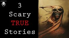 3 Scary TRUE Stories - Paranormal, Demon, Prank Gone Wrong