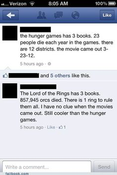 Lord of the Rings > Hunger Games. Don't even try to tell me that Hunger Games is better.