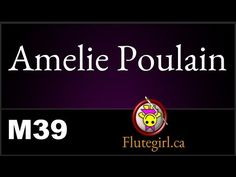 flutegirl.ca.M 39 ♫ Play-Along Music for Flute - YouTube Amelie, Music Songs, Flute, Sheet Music, Play, Youtube, Movie Posters, Film Poster, Flutes