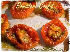 Le Delizie della Mia Cucina: Pomodori Confit  #FRD2014