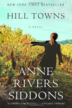 Hill Towns: Novel, A by [Siddons, Anne Rivers]
