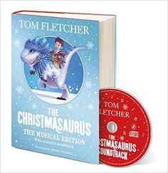 The Christmasaurus: The Musical Edition: Book and Soundtrack: Amazon.de: Tom Fletcher, Shane Devries: Fremdsprachige Bücher