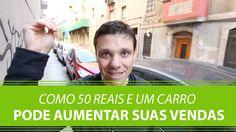 Como 50 Reais e um Carro pode Aumentar suas Vendas | Erico Rocha | Parte...