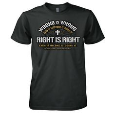 Right Is Right Wrong Is Wrong Christian T-Shirt | Acts 5:29