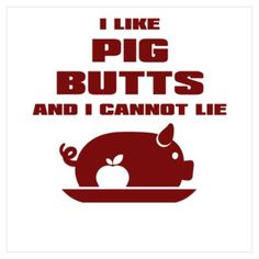 BBQ: I Like Pig Butts Poster