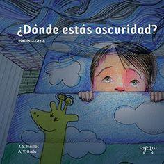 ¿Dónde estás oscuridad?: Cuentos Mata Miedos 1: Volume 1 de J.S.Pinillos https://www.amazon.es/dp/153038642X/ref=cm_sw_r_pi_dp_mEQ6wbT2FSR5G