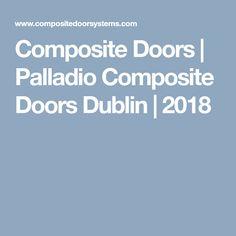 Composite Doors | Palladio Composite Doors Dublin | 2018