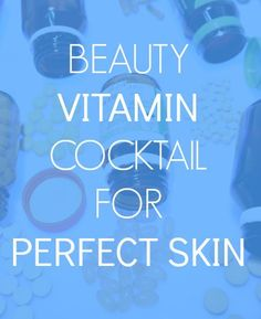 beauty vitamins for perfect skin