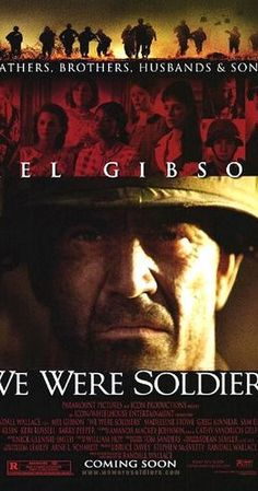 Directed by Randall Wallace.  With Mel Gibson, Madeleine Stowe, Greg Kinnear, Sam Elliott. The story of the first major battle of the American phase of the Vietnam War and the soldiers on both sides that fought it.
