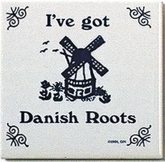 """A unique gift for someone with European roots. This charming quality decorative magnetic tile features the saying: """"I've Got Danish Roots""""! - Approximate Dimensions (Length x Width x Height): 3x3x0.25"""