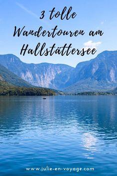 Wandertouren am Hallstättersee Reisen In Europa, Salzburg, Austria, Travel Inspiration, Wanderlust, Culture, Mountains, City, Roadtrip