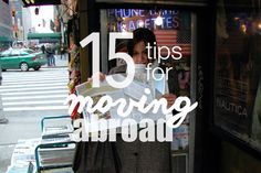 15 personal tips for moving to another country