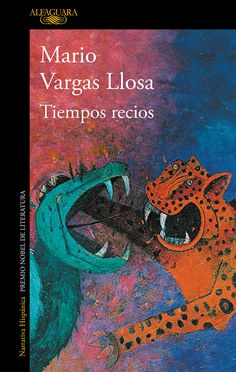 Buy Tiempos recios by Mario Vargas Llosa and Read this Book on Kobo's Free Apps. Discover Kobo's Vast Collection of Ebooks and Audiobooks Today - Over 4 Million Titles! Margaret Atwood, Free Pdf Books, Free Ebooks, John Muir Books, Mark Doty, James Frey, Augusten Burroughs, David Foster Wallace, Frases