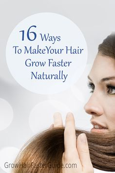 16 Ways To Make Your Hair Grow Faster Naturally Grow Hair Faster Guide - Cosmetology School Austin. Grow Natural Hair Faster, How To Grow Your Hair Faster, How To Make Hair, Curly Hair Styles, Natural Hair Styles, Diy Masque, Hair Growth Tips, Hair Tips, Hair Ideas