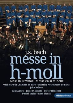 Chor des Bayerischen Rundfunks/Concerto Köln/Peter Dijkstra: Mess in h-Moll - Bach