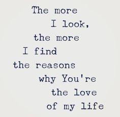 💞☺️💞 Almost 4 Years later and I'm still finding things to love about you baby! You amaze me with your love! I will love you forever! Love Yourself Quotes, Love Quotes For Him, Cute Quotes, Why Me Quotes, Love My Husband Quotes, The Words, Reasons Why I Love You, Love Of My Life, My Love