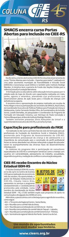 Coluna CIEE - Jornal do Comércio - 27.10.2014 SMACIS encerra curso Portas Abertas para Inclusão no CIEE-RS http://dld.bz/dzuKH #cieers #ciee
