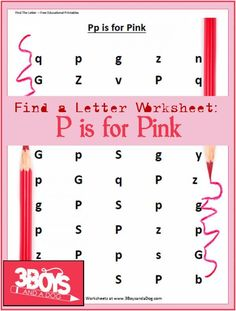 These Find the Letter Printables: P is for Pinkwill help your preschool and early-elementary aged children work on recognizing the letter Pamong many other letters of the alphabet.
