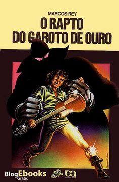 Coleção Vaga-lume. Os melhores livros para jovens de todos os tempos - O Rapto do Garoto de Ouro, de Marcos Rey (Eu creio que foi meu primeiro livro de misterio. Ainda lembro de algumas passagens do texto).