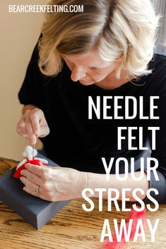 Needle Felt Your Stress Away - Bear Creek Felting Have you ever come home at the end of a long day and wanted to just stab something? Let out Excess Kinetic Energy and turn your stress into something good. Needle Felted Animals, Felt Animals, Easy Felt Crafts, Hand Crafts, Adult Crafts, Wooly Bully, Stress Relief Tips, Needle Felting Tutorials, Nuno Felting