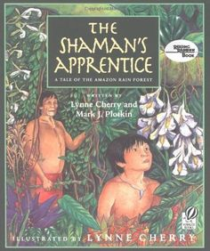 The Shaman's Apprentice: A Tale of the Amazon Rain Forest, http://www.amazon.com/dp/0152024867/ref=cm_sw_r_pi_awdl_Vpb2ub1QYQ8PQ