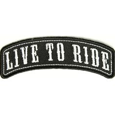 Live to Ride Rocker Small Patch