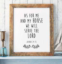 Bible Verse Print, Joshua 24:15, Scripture Print, Christian Wall Art, Home Decor, Bible Verse Quote, Scripture Printable, INSTANT DOWNLOAD