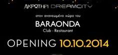 BARAONDA | ΑΚΡΩΤΗΡΙ - DREAM CITY http://www.glentzes.com/clubs/baraonda