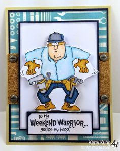 Weekend Warrior Set from Art Impressions.  Ai Heroes line for Father's Day or masculine birthday cards.