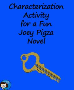 Characterization Activity for a Fun Joey Pigza Novel