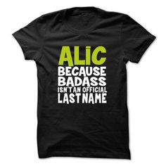 nice ALIC Tee shirt, Hoodies Sweatshirt, Custom Shirts
