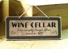 YEP!  http://www.etsy.com/listing/87716604/wall-sign-with-wine-toast-wine-sign