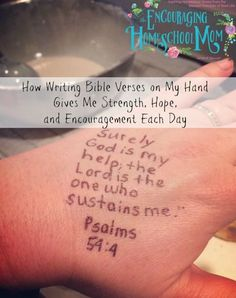 How Writing Bible Verses on My Hand Gives Me Strength, Hope, and Encouragement Each Day