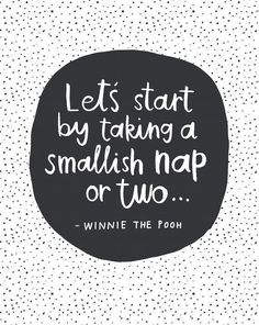 d8mart.com Lets Start With A Smallish Nap or Two... - Winnie The Pooh Quote. Hand-lettered quote in simple black and white with… Mens Style