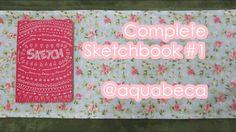 Complete Sketchbook #1 | April 2017 | Hahnemühle Sketch Booklet | AquaBeca
