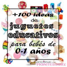 Más de 100 Ideas de Juguetes Educativos para bebés de 0 a 1 años (Montessori friendly)