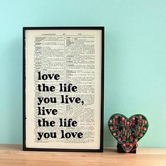 Love The Life You Live Quote Book Page Print