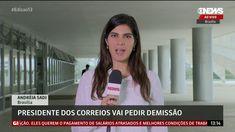 🔴 🔵 Andreia Sadi diz que PRESIDENTE DOS CORREIOS VAI PEDIR DEMISSÃO