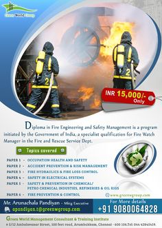 Green World Group's special discount with launching offers for Fire engineering and safety management courses in Chennai, India. contact: Mr. Arunachala Pandiyan - 9080064828. http://www.greenwgroup.com/training-courses/diploma-in-fire-engineering-safety-management