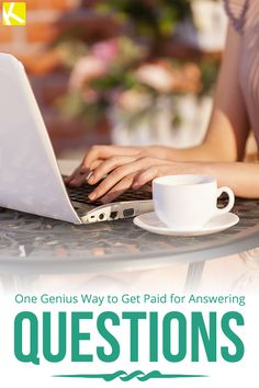 One Genius Way to Get Paid for Answering Questions
