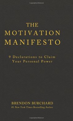 The Motivation Manifesto is a pulsing, articulate, ferocious call to claim our personal power. World-renowned high performance trainer Brendon Burchard reveals that the main motive of humankind is the pursuit of greater Personal Freedom. We desire the grand liberties of choice—time freedom, emotional freedom, social freedom, financial freedom, spiritual freedom.