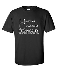 Amazon.com: Technically The Glass Is Completely Science Sarcasm Funny Cool Humor T-Shirts: Clothing