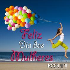 Feliz Dia das Mulheres à todas vocês :)
